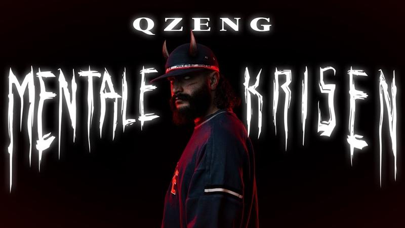 QZENG MENTALE KRISEN prod von Sali Official Video
