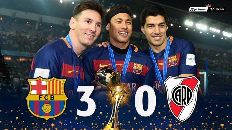 Барселона Ривер Плейт 3 0 Обзор Матча Финал Клубного Чемпионата Мира 20 12 2015 HD