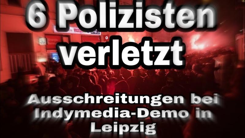 Ausschreitungen bei Indymedia-Demo in Leipzig-Demo ABGEBROCHEN ‼️