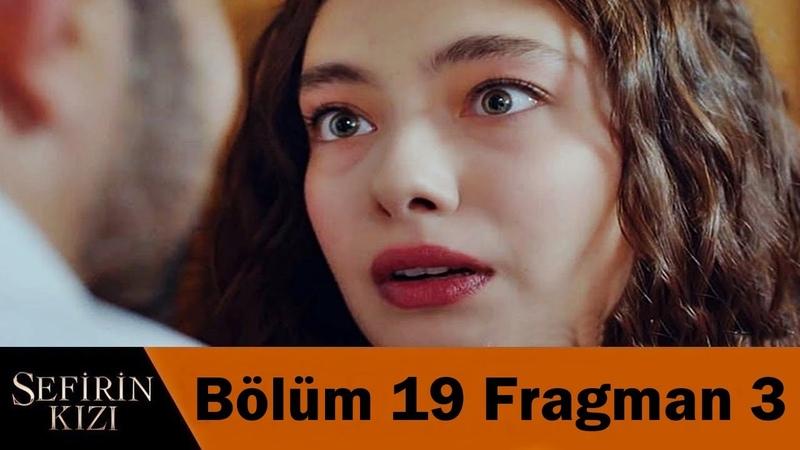 Sefirin Kızı 19 Bölüm 3 Fragmanı